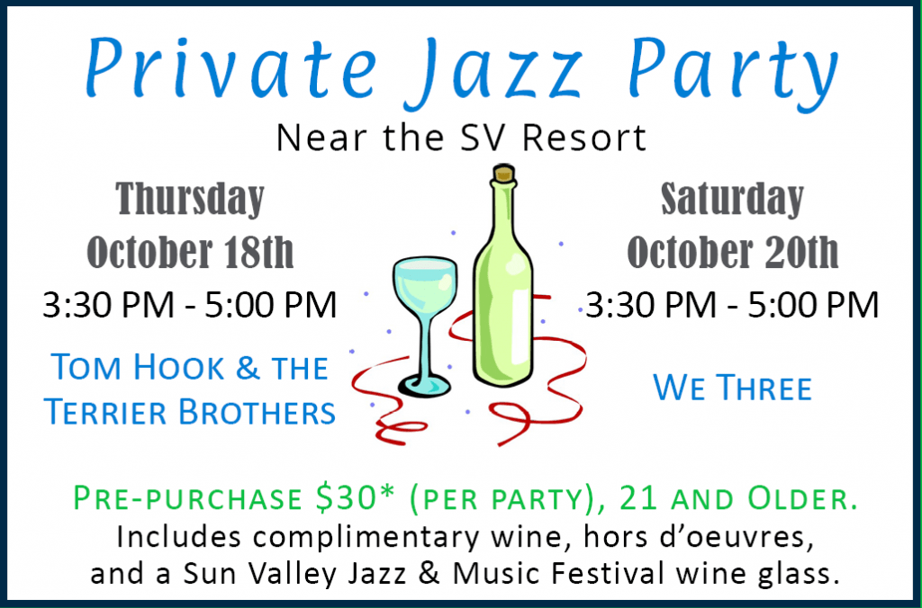 Private Jazz Party Sun Valley Jazz & Music Festival